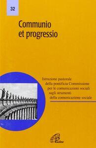 Foto Cover di Communio et progressio, Libro di  edito da Paoline Editoriale Libri