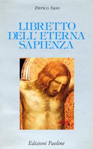 Libro Libretto dell'eterna sapienza Enrico Seuse