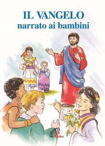 Libro Il Vangelo narrato ai bambini Giuseppino De Roma