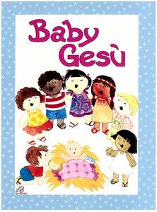 Libro Baby Gesù Marina Luzi