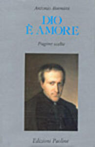 Libro Dio è amore. Pagine scelte Antonio Rosmini