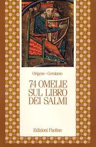 Libro Settantaquattro omelie sul libro dei Salmi Origene , Girolamo (san)