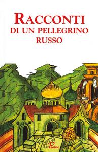 Libro Racconti di un pellegrino russo
