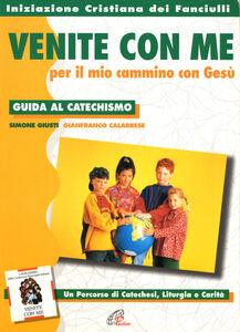Libro «Venite con me» per il mio cammino con Gesù. Guida al catechismo