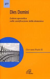 Foto Cover di Dies Domini. Lettera apostolica sulla santificazione della domenica, Libro di Giovanni Paolo II, edito da Paoline Editoriale Libri