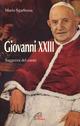 Giovanni XXIII. La saggezza del cuore