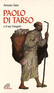 Libro Paolo di Tarso e il «Suo vangelo» Antonio Salas