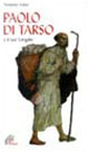 Paolo di Tarso e il «Suo vangelo»