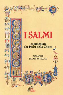I Salmi. Commentati dai Padri della Chiesa. Miniature del XIII-XV secolo.pdf