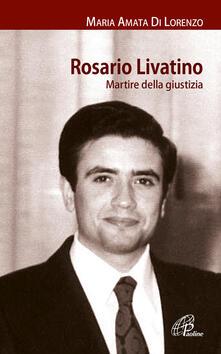 Daddyswing.es Rosario Livatino. Martire della giustizia Image