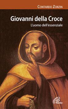 Giovanni della Croce. Luomo dellessenziale.pdf