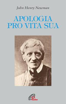 Apologia pro vita sua - John Henry Newman - copertina