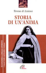 Foto Cover di Storia di un'anima, Libro di Teresa di Lisieux (santa), edito da Paoline Editoriale Libri