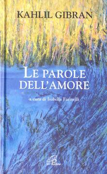 Le parole dell'amore - Kahlil Gibran - copertina