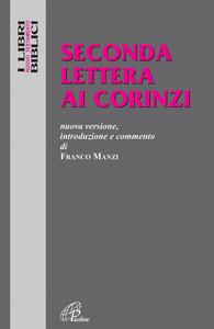 Libro Seconda lettera ai Corinzi. Nuova versione, introduzione e commento