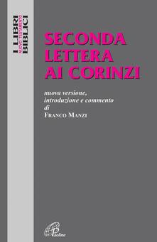 Voluntariadobaleares2014.es Seconda lettera ai Corinzi. Nuova versione, introduzione e commento Image