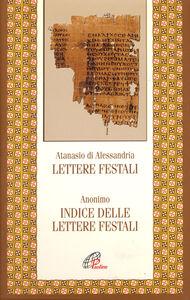 Foto Cover di Lettere festali. Indice delle lettere festali, Libro di Atanasio (sant'), edito da Paoline Editoriale Libri