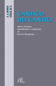 Libro Cantico dei cantici. Nuova versione, introduzione e commento
