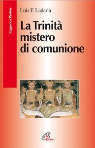 Libro La Trinità mistero di comunione Luis F. Ladaria