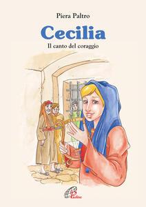 Cecilia. Il canto del coraggio