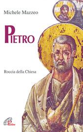 Pietro. Roccia della Chiesa