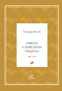 Omelie e istruzioni pasquali 1968-1974