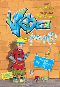 Foto Cover di Vedo azzurro. Un libro fatto apposta per te, Libro di Luana Ravecca, edito da Paoline Editoriale Libri