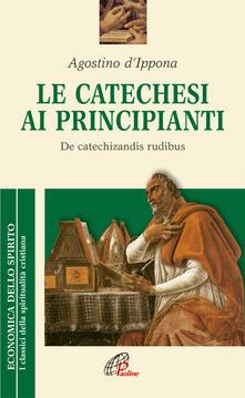 La catechesi ai principianti. De catechizandis rudibus.pdf