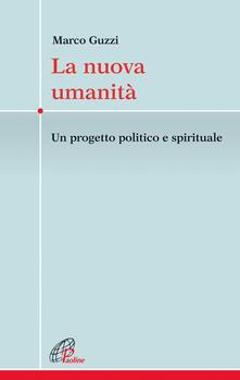 Festivalpatudocanario.es La nuova umanità. Un progetto politico e spirituale Image