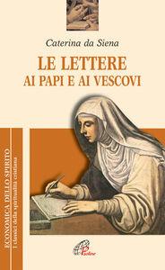 Libro Le lettere ai papi e ai vescovi Caterina da Siena (santa)