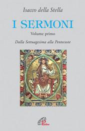 I sermoni. Dalla Settuagesima alla Pentecoste