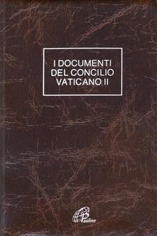 I DOCUMENTI DEL CONCILIO VATICANO II. COSTITUZIONI-DECRETI-DICHIARAZIONI