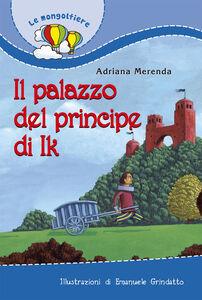 Foto Cover di Il palazzo del principe di Ik, Libro di Adriana Merenda, edito da Paoline Editoriale Libri