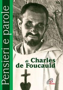 Foto Cover di Pensieri e parole di Charles de Foucauld, Libro di  edito da Paoline Editoriale Libri