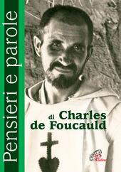 Pensieri e parole di Charles de Foucauld
