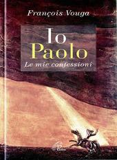 Io Paolo. Le mie confessioni