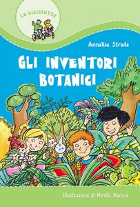 Libro Gli inventori botanici Annalisa Strada