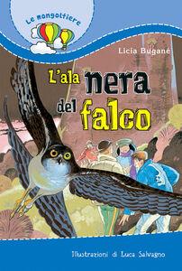 Libro L' ala nera del falco Licia Buganè