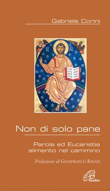 Non di solo pane. Parola ed Eucaristia alimento nel cammino.pdf