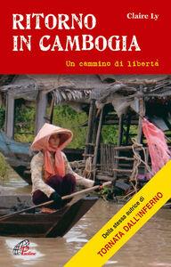 Libro Ritorno in Cambogia Claire Ly