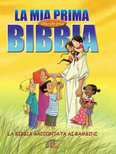 Foto Cover di La mia prima Bibbia illustrata. La Bibbia raccontata ai bambini, Libro di Cecilie Olesen, edito da Paoline Editoriale Libri