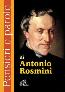 Foto Cover di Pensieri e parole di Antonio Rosmini, Libro di  edito da Paoline Editoriale Libri