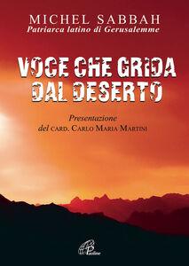 Foto Cover di Voce che grida dal deserto, Libro di Michel Sabbah, edito da Paoline Editoriale Libri
