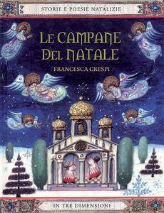 Foto Cover di Le campane del Natale, Libro di  edito da Paoline Editoriale Libri