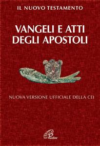 Libro Il Nuovo Testamento. Vangeli e Atti degli Apostoli. Nuova versione ufficiale della CEI