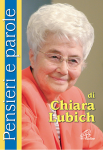 Libro Pensieri e parole di Chiara Lubich Chiara Lubich
