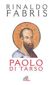 Libro Paolo di Tarso Rinaldo Fabris