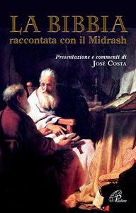 Foto Cover di La Bibbia raccontata con il Midrash, Libro di  edito da Paoline Editoriale Libri