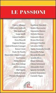 Foto Cover di Le passioni, Libro di  edito da Paoline Editoriale Libri