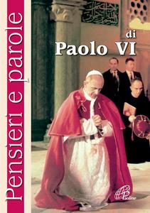Libro Pensieri e parole di Paolo VI